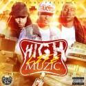 Tru Money Gang - High Life Muzic mixtape cover art