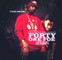 Yung Drama - Forty One Foe Da Mixtape 2 mixtape cover art