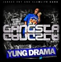 Yung Drama - Gangsta Gangsta mixtape cover art