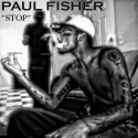 Paul Fisher - Stop mixtape cover art