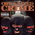 Organized Crime mixtape cover art