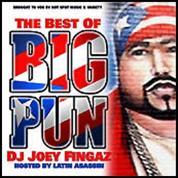 big pun my dick The Best Of Big Pun (Hosted By Latin Assasin) - Joey Fingaz.