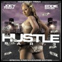 The Hustle Part 3 Hosted By Trina mixtape cover art