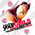 Your Girl's Favorite Mixtape (Valentine's Day Edition) mixtape cover art