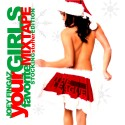 Your Girls Favorite Mixtape (Stocking Stuffer Edition) mixtape cover art