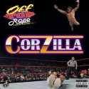 Corzillah - Off The Top Rope mixtape cover art