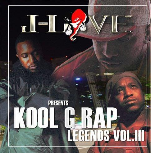 J-Love › Kool G Rap - Rap Legends Vol. 3