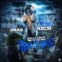 Fresh Rich - Welcome 2 The Trenche$ mixtape cover art