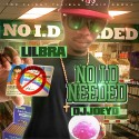 Lil Bra - No I.D. Needed mixtape cover art