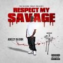 Adeezy Da Don - Respect My Savage mixtape cover art