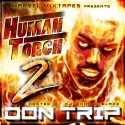Don Trip - Human Torch 2 mixtape cover art