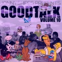 Good Talk Volume 10 mixtape cover art