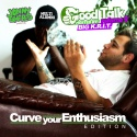 Good Talk 9: Curve Your Enthusiasm Edition (Hosted By Big K.R.I.T.) mixtape cover art