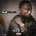 Blak Collins - Hate Me Now Thank Me Later mixtape cover art