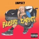 Impxct - Rugrxt Impact mixtape cover art