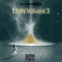 Livin 3 (LV3) mixtape cover art