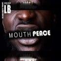 Peep LB - Mouth Peace mixtape cover art