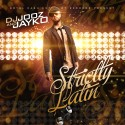 Jayko - Strictly Latin mixtape cover art