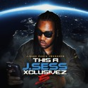 This A J.Sess Xclusivez 5 mixtape cover art