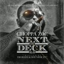 Choppa Zoe - Next On Deck 2.0 mixtape cover art
