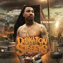 Dedication 2 The Streets 5 (Hosted By Trouble) mixtape cover art