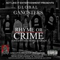 Global Gangsters - Rhyme Or Crime mixtape cover art