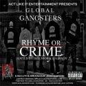 Global Gangsters - Rhyme Or Crime mixtape cover art