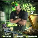Loud Muzik 2 (Hosted By Chill Will) mixtape cover art