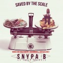 Snypa B - Saved By The Scale mixtape cover art