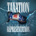 Taxation Without Representation mixtape cover art