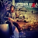 Uptown Killa - Streetz Raised Me mixtape cover art