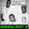 Bow Wow - Greenlight 5 mixtape cover art