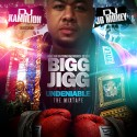 Bigg Jigg - Undeniable mixtape cover art