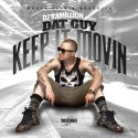 Dat Guy - Keep It Movin mixtape cover art