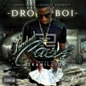 Dro Boi - Loaded Cash mixtape cover art