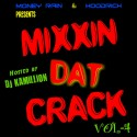 Mixxin Dat Crack 4 mixtape cover art