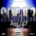 Surg3 - Trap Lif3 mixtape cover art