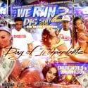 We Run Dis Shit 2 mixtape cover art