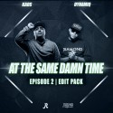 At The Same Damn Time (Edit Pack 2) mixtape cover art