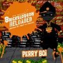 Perry Boi - Brickelodeon Reloaded mixtape cover art