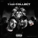 Real1s - Time To Collect mixtape cover art