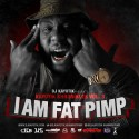 Fat Pimp - I Am Fat Pimp mixtape cover art