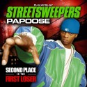 Papoose - Second Place Is The First Loser mixtape cover art
