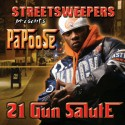 Papoose - 21 Gun Salute mixtape cover art