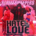 Hate Is The New Love mixtape cover art