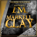Markell Clay - I.M. Markell Clay mixtape cover art