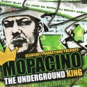 Mopacino - The Underground King mixtape cover art