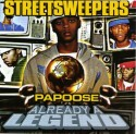 Papoose - Already A Legend mixtape cover art
