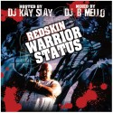 Redskin - Warrior Status mixtape cover art