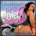 R&B Models Pt. 5 (Hosted By Tayo Thomas) mixtape cover art